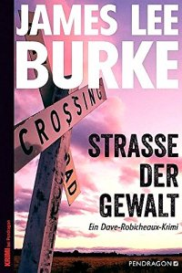 James Lee Burke-Strasse der gewalt